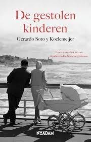 Gestolen kinderen door Gerardo Soto y Koelemeijer | Een Boek Review