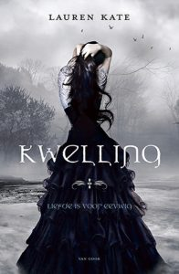 Kwelling  door Lauren Kate | Een Boek Review