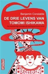 De Drie levens van Tomomi Ishikawa door Benjamin Constable | Een Boek Review