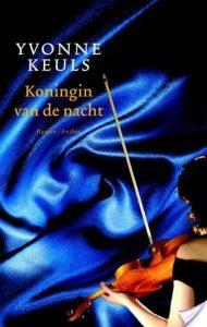 Koningin van de nacht door Yvonne Keuls | Een Boek Review