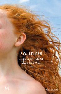 Het leek stiller dan het was door Eva Kelder | Een Boek Review