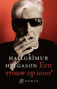 Een vrouw op 1000° door Hallgrímur Helgason | Een Boek Review