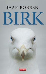 Birk door Jaap Robben | Een Boek Review