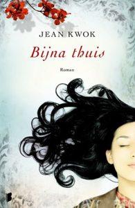 Bijna Thuis door Jean Kwok | Een Boek Review