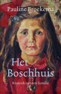 Het Boschhuis door Pauline Broekema | Een Boek Review