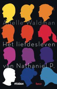 Het liefdesleven van Nathaniel P. door Adelle Waldman | Een Boek Review