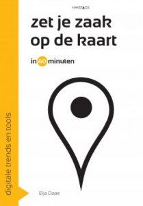 Zet je zaak op de kaart in 60 minuten door Elja Daae | Een Boek Review
