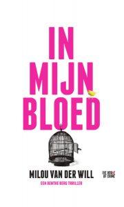In mijn bloed door Milou van der Will | Een Boek Review