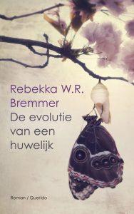 De evolutie van een huwelijk door Rebekka W.R. Bremmer | Een Boek Review
