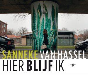 Hier blijf ik door Sanneke van Hassel | Een Boek Review