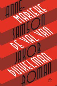 De Val van Jakob Duikelman  door Anne-Marieke Samson | Een Boek Review