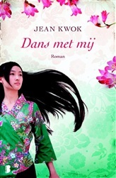 Dans met mij door Jean Kwok | Een Boek Review