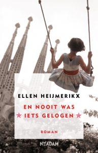 En nooit was iets gelogen door Ellen Heijmerikx | Een Boek Review