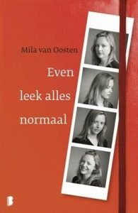 Even leek alles normaal door Mila van Oosten | Een Boek Review