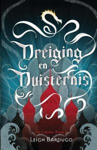 Dreiging en Duisternis door Leigh Bardugo | Een Boek Review