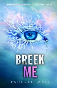 Breek me door Tahereh Mafi | Een Boek Review