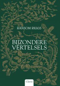 Bijzondere vertelsels door Ransom Riggs | Een Boek Review