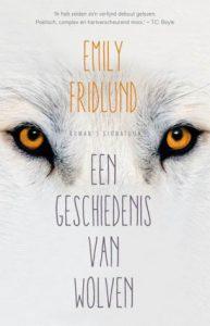 Een geschiedenis van Wolven door Emily Fridlund | Een Boek Review