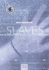 Slaves, Raven 2 door Miriam Borgermans | Een Boek Review