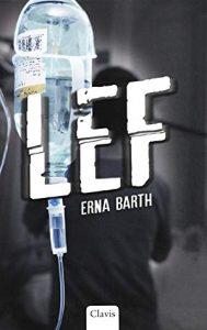 Lef door Erna Barth | Een Boek Review