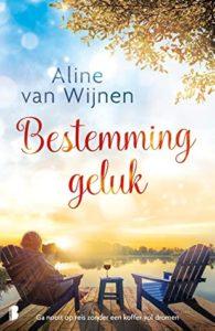 Bestemming geluk door Aline van Wijnen | Een Boek Review
