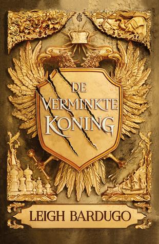 De Verminkte Koning door Leigh Bardugo