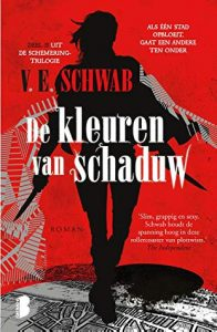 De kleuren van schaduw door V.E. Schwab | Een Boek Review