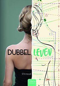 Dubbelleven door Chinouk Thijssen | Een Boek Review