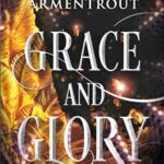 Grace and Glory