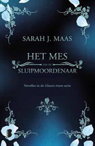 Het Mes van de Sluipmoordenaar door Sarah J. Maas | Een Boek Review