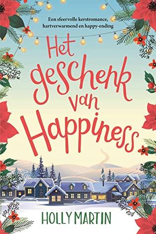 Het geschenk van Happiness door Holly Martin | Een Boek Review