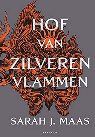 Hof van Zilveren Vlammen door Sarah J. Maas | Een Boek Review