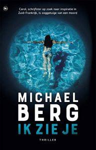 Ik zie je door Michael Berg | Een Boek Review