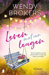 Leven met een leugen door Wendy Brokers | Een Boek Review