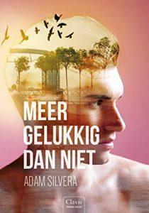 Meer Gelukkig dan niet door Adam Silvera | Een Boek Review