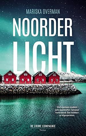 Noorderlicht door Mariska Overman | Een Boek Review