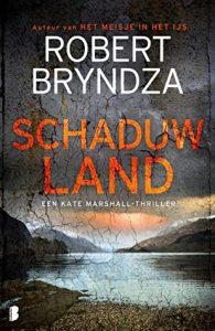 Schaduwland door Robert Bryndza | Een Boek Review