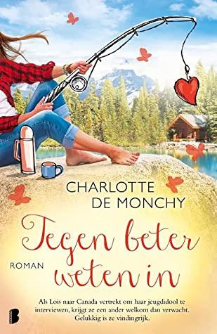 Tegen beter weten in door Charlotte de Monchy | Een Boek Review