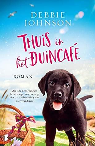 Thuis in het Duincafé door Debbie Johnson | Een Boek Review