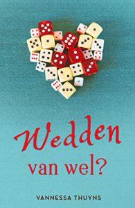 Wedden van wel? door Vannessa Thuyns | Een Boek Review