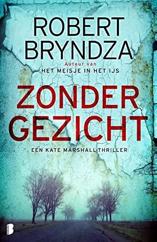 Zonder Gezicht door Robert Bryndza | Een Boek Review