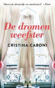 De dromenweefster door Cristina Caboni | Een Boek Review